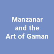 Manzanar and the Art of Gaman