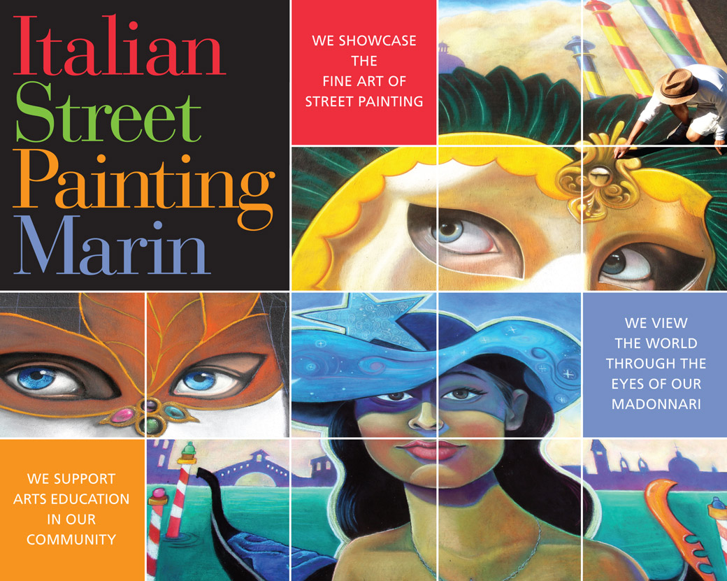 Italian Street Painting Marin showcases the fine art of street panting, views the world through the eyes of our madonnari, and supports our community arts